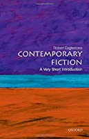 Contemporary Fiction: A Very Short Introduction (Very Short Introductions)