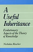 A Useful Inheritance: Evolutionary Aspects of the Theory of Knowledge