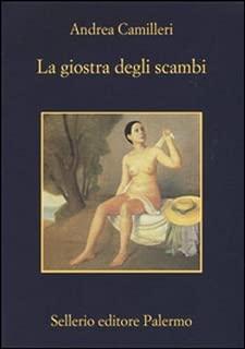La Giostra Degli Scambi by Andrea Camilleri (2015-04-30)