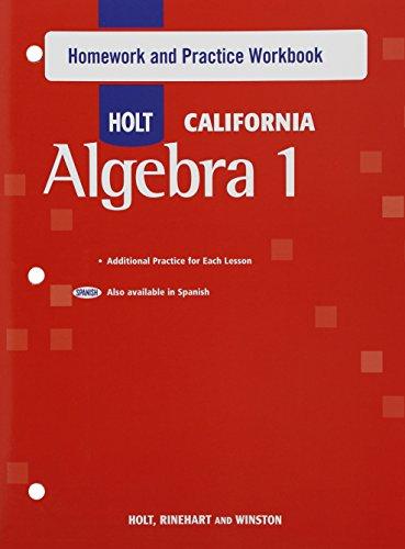 Holt Algebra 1: Homework and Practice Workbook Algebra 1