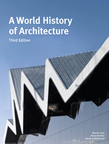 A World History of Architecture (3rd ed.) /anglais