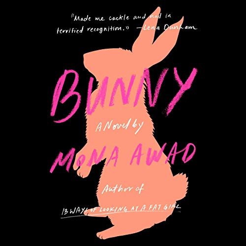 Bunny     A Novel              De :                                                                                                                                 Mona Awad                               Lu par :                                                                                                                                 Sophie Amoss                      Durée : 10 h     Pas de notations     Global 0,0