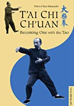 T'ai Chi Ch'uan: Becoming One with the Tao (Tuttle Martial Arts)