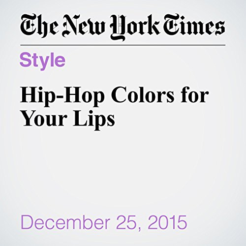 Hip-Hop Colors for Your Lips audiobook cover art