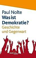 Nolte, P: Was ist Demokratie?