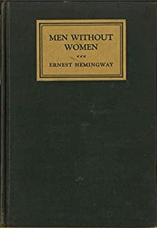 MEN WITHOUT WOMEN [Volume III of the Sun Rise Edition].
