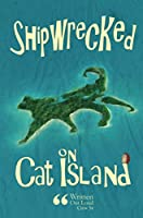Shipwrecked on Cat Island