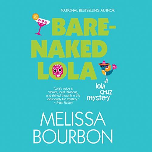 Bare-Naked Lola audiobook cover art