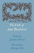 The Works of Anne Bradstreet (John Harvard Library)