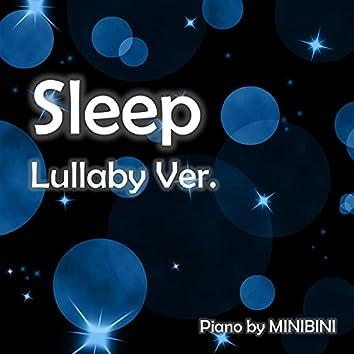 Sleep (Piano) (Lullaby Version) (Lullaby Version)