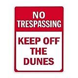 Señal de advertencia, Prohibido el paso, Manténgase alejado de las dunas, Señal de tráfico Señal de carretera Señal comercial Señal de chapa metálica de aluminio de 8 x 12 pulgadas