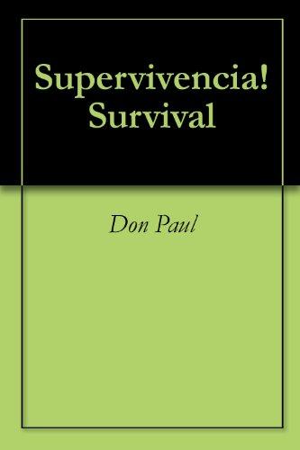 Supervivencia! Survival (Spanish Edition)