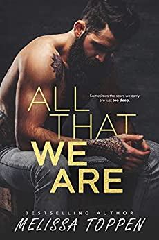 All That We Are by [Melissa Toppen, Rose David]