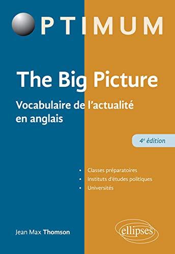 THE BIG PICTURE - 4E ÉDITION