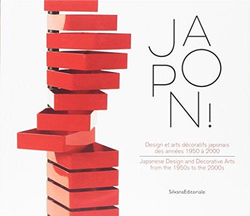 Japon ! : Design et arts décoratifs japonais des années 1950 à 2000