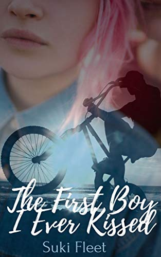 The First Boy I Ever Kissed: An M/M Second Chances...