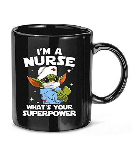 ISACY KIBER I'm Nurse What's Your Superpower Funny Baby#Yoda Nursing Scrubs Coffee Mug for Women and Men Tea Cups