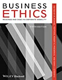 Business Ethics: Readings and Cases in Corporate Morality, Fifth Edition