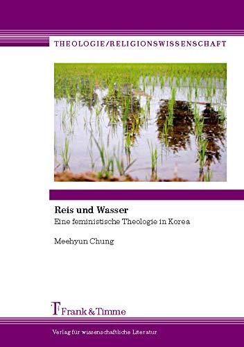 Reis und Wasser: Eine feministische Theologie in Korea