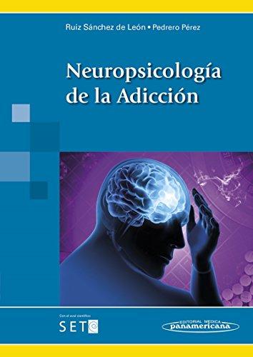Neuropsicologia de la adiccion