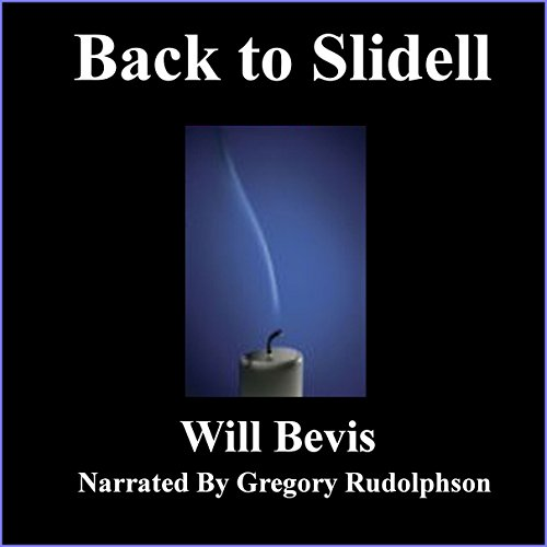 Back to Slidell audiobook cover art