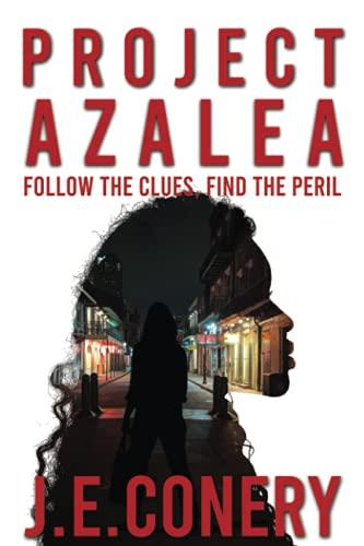 Project Azalea: Follow The Clues. Find The Peril.