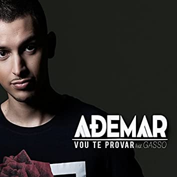 Vou Te Provar (feat. Gasso)