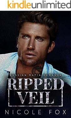 Ripped Veil: A Russian Mafia Romance (Ripped Bratva Book 1)