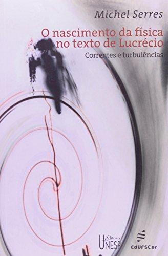 O nascimento da física no texto de Lucrécio: Correntes e turbulências