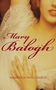 Momentos inolvidables par Mary Balogh