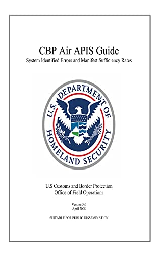 CBP Air AIPS Guide: System Identified Errors and Manifest Sufficiency Rates (English Edition)