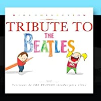 Kids Collection - Tribute to The Beatles by The Harmony Group