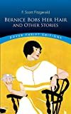 Bernice Bobs Her Hair and Other Stories (Dover Thrift Editions)