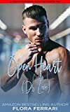 Open Heart (Dr. Love): A Steamy Standalone Instalove Romance (A Man Who Knows Who He Wants Book 236)