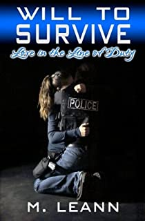 Will to Survive: Love in the Line of Duty