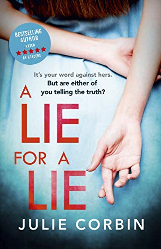 A Lie For A Lie: What is the worst lie you've ever told? by [Julie Corbin]