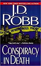Conspiracy in Death (In Death Series #8) by J. D. Robb, Nora Roberts