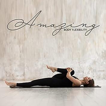 Amazing Body Flexibility: Yoga and Stretching BGM