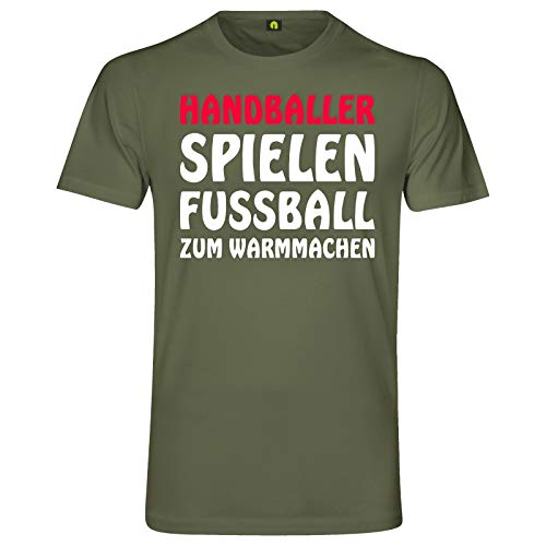 Handballer Spielen Fußball Zum Warmmachen T-Shirt   Sport   Trikot   Ball Militär Grün S