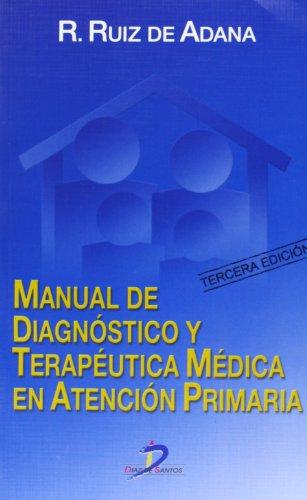 Manual de diagnóstico y terapéutica médica en atención primaria (Spanish Edition)