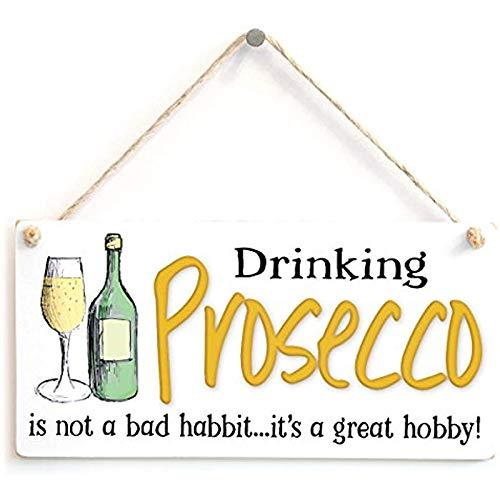 Jkcm99 Prosecco drinken is geen slechte gewoonte. Het is een geweldige hobby. Grappig cadeau nieuw bord