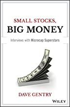 Small Stocks, Big Money: Interviews With Microcap Superstars