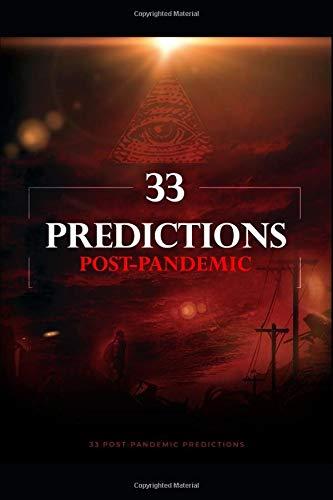33 PREDICTIONS POST-PANDEMIC