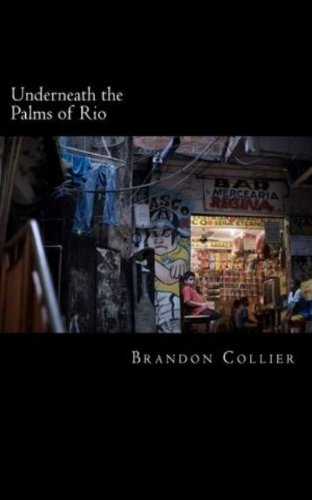 Underneath the Palms of Rio (English Edition)