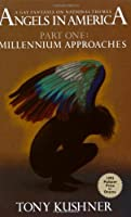 Millennium Approaches