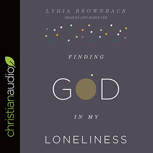 Finding God in My Loneliness audiobook cover art