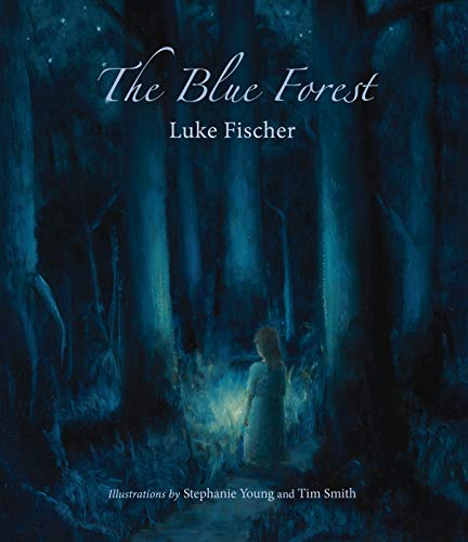 The Blue Forest: Bedtime Stories for the Nights of the Week
