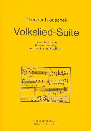 Volkslied-Suite: para 6 cuernos (cuerno de Ensemble) y partitura y voces de Posthorn