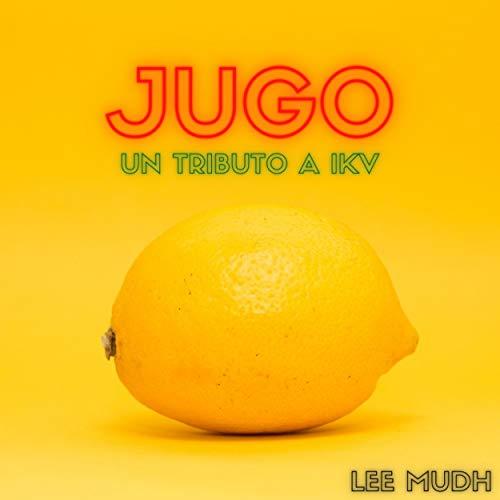 Jugo: Un tributo a IKV (feat. Joaquin Franco, Lucia Carpanessi, Martin Lopez Giesso, Yair Altamirano & Santiago Traversini)