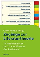 Zugaenge zur Literaturtheorie. 17 Modellanalysen zu E.T.A. Hoffmanns »Der Sandmann«